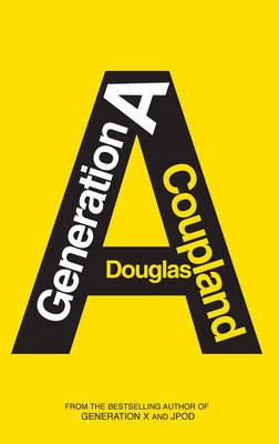 Generation A Douglas Coupland