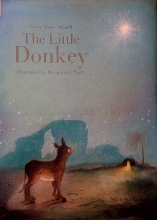 The Little Donkey: A Christmas Story  by  Gerda Marie Scheidl