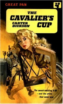 The Cavaliers Cup (Sir Henry Merrivale, #22) Carter Dickson