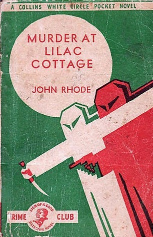 Murder at Lilac Cottage (Dr. Priestley, #33)  by  John Rhode