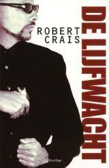 De lijfwacht (Joe Pike, #1)  by  Robert Crais