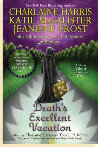 Deaths Excellent Vacation (Sookie Stackhouse #9.5, Night Huntress - Complete World #4.5, Aisling Grey: Guardian #4.5)  by  Charlaine Harris