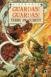 Guardas! Guardas! (Discworld, #8)  by  Terry Pratchett