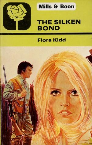The Silken Bond Flora Kidd