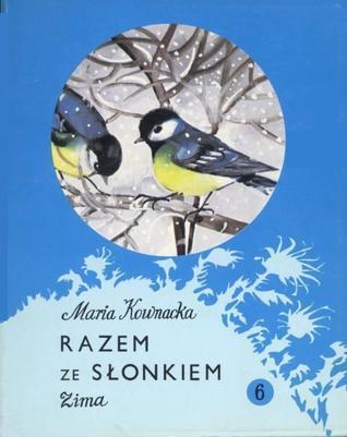 Razem ze słonkiem 6. Zima Maria Kownacka