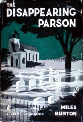 The Disappearing Parson Miles Burton