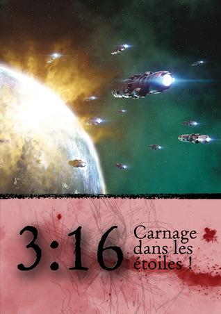 3:16 Carnage dans les étoiles !  by  Gregor Hutton