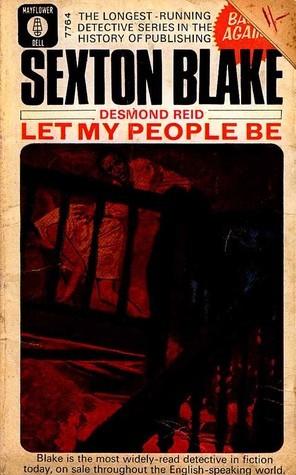 Let My People Be (Sexton Blake Library, #series 5 novel 2)  by  Desmond Reid