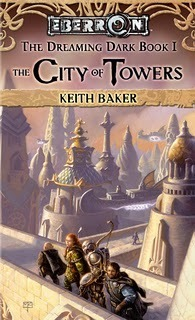 The City of Towers (Eberron: The Dreaming Dark, #1)  by  Keith Baker
