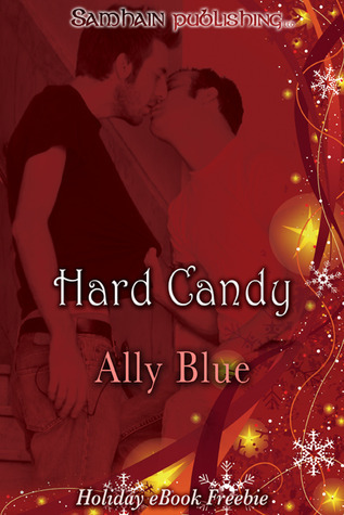 Hard Candy (Loves Evolution, #1.1)  by  Ally Blue