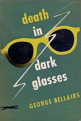 Death in Dark Glasses (Chief Inspector Littlejohn, #19) George Bellairs