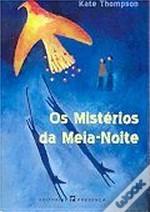 Os Mistérios da Meia-Noite (Os Mutantes, #2) Kate Thompson