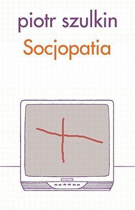 Socjopatia  by  Piotr Szulkin
