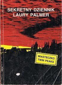 Sekretny dziennik Laury Palmer  by  Jennifer  Lynch
