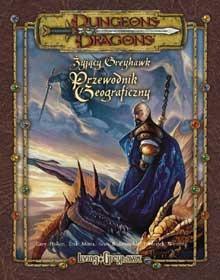Żyjący Greyhawk Przewodnik Geograficzny (Dungeons & Dragons edycja 3/3.5) Erik Mona