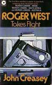 Roger West Takes Flight  by  John Creasey