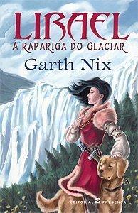 Lirael - A Rapariga do Glaciar (A Trilogia Abhorsen, #2)  by  Garth Nix