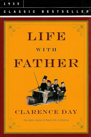 Life with Father/Life with Mother  by  Clarence Day Jr.