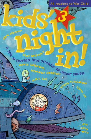Kids Night In 3: A Sea of Stories and Oceans of Other Stuff Laura Harris