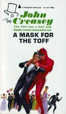 A Mask for the Toff (Toff, #25)  by  John Creasey