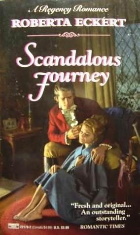 Scandalous Journey  by  Roberta Eckert