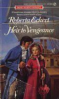 Heir to Vengeance Roberta Eckert