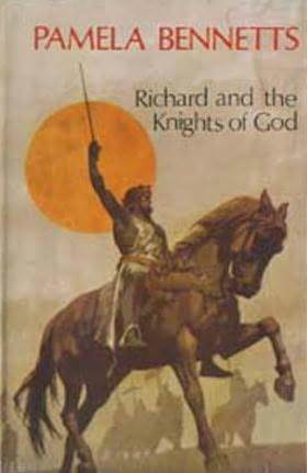 Richard and the knights of God Pamela Bennetts