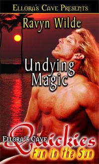 Undying Magic  by  Ravyn Wilde