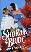 Shotgun Bride  by  Ann Carberry