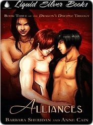 Alliances (Dragons Disciple/Blood Brothers, #5)  by  Barbara Sheridan