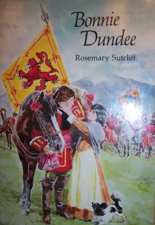 Bonnie Dundee  by  Rosemary Sutcliff