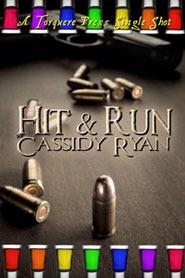 Hit & Run  by  Cassidy Ryan