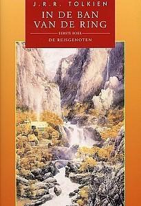 De Reisgenoten (In de Ban van de Ring, #1)  by  J.R.R. Tolkien