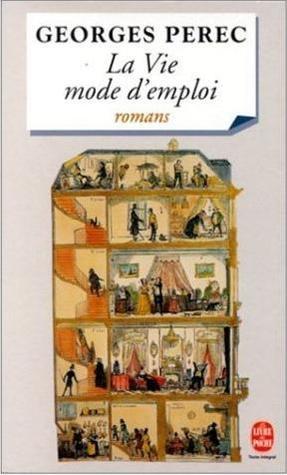 La Vie Mode dEmploi  by  Georges Perec