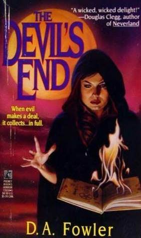 Devils End  by  D.A. Fowler
