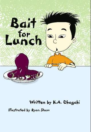 Bait for Lunch  by  K.A. Okagaki