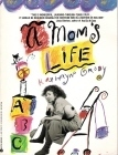 Moms Life  by  Kathryn Grody