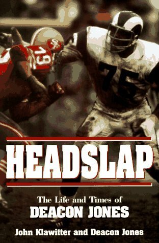 Headslap: The Life and Times of Deacon Jones  by  Deacon Jones