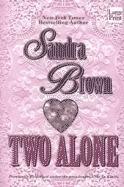 Two Alone Sandra Brown