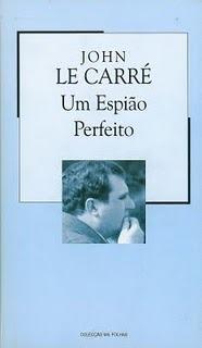 Um Espião Perfeito (Colecção Mil Folhas, #85)  by  John le Carré