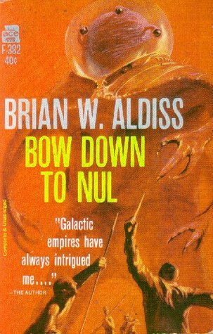 Bow Down to Nul  by  Brian W. Aldiss