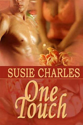 One Touch  by  Susie Charles