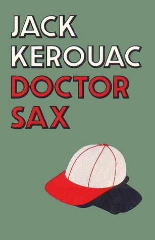 Dr Sax  by  Jack Kerouac