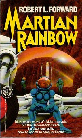 Martian Rainbow  by  Robert L. Forward