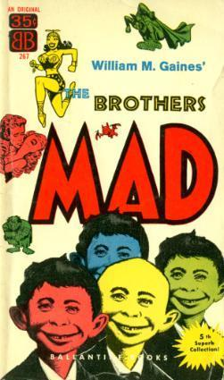 The Brothers Mad (Mad Reader 5)  by  William M. Gaines