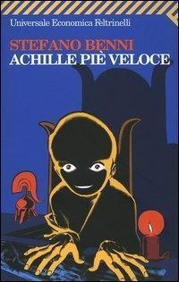 Achille piè veloce  by  Stefano Benni