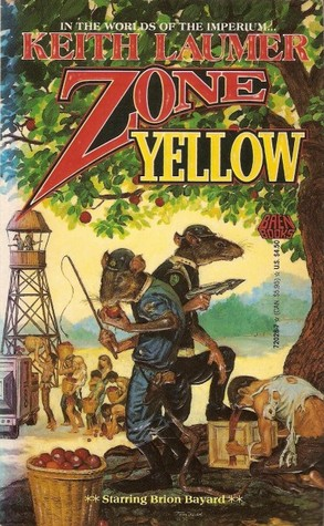 Zone Yellow (Imperium, #4)  by  Keith Laumer