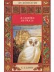 O Trono da Prata (As Crónicas de Narnia, #6) C.S. Lewis