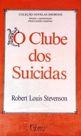 O Clube dos Suicidas Robert Louis Stevenson