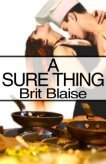 A Sure Thing  by  Brit Blaise